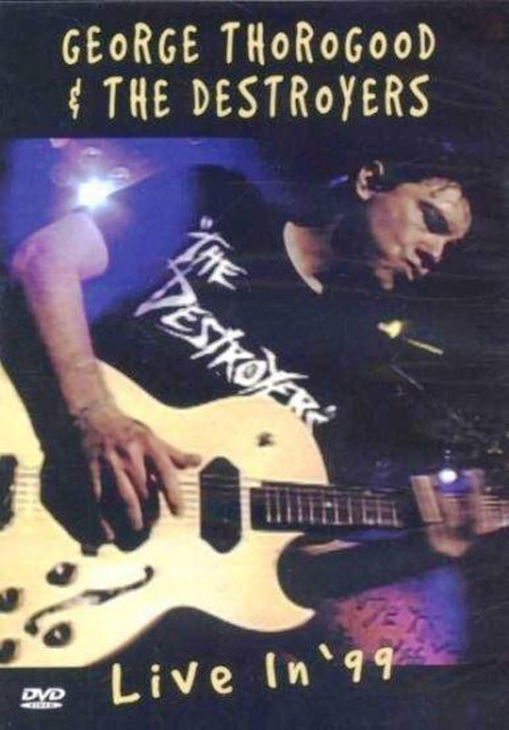 George Thorogood - Live in 1999 (DVD)