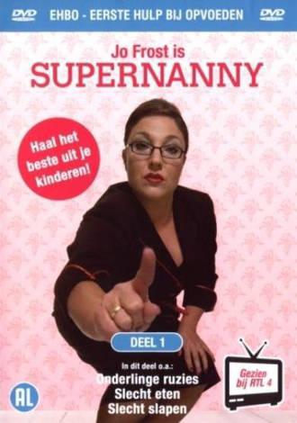Supernanny Jo Frost - EHBO bij opvoeden 1  (DVD)