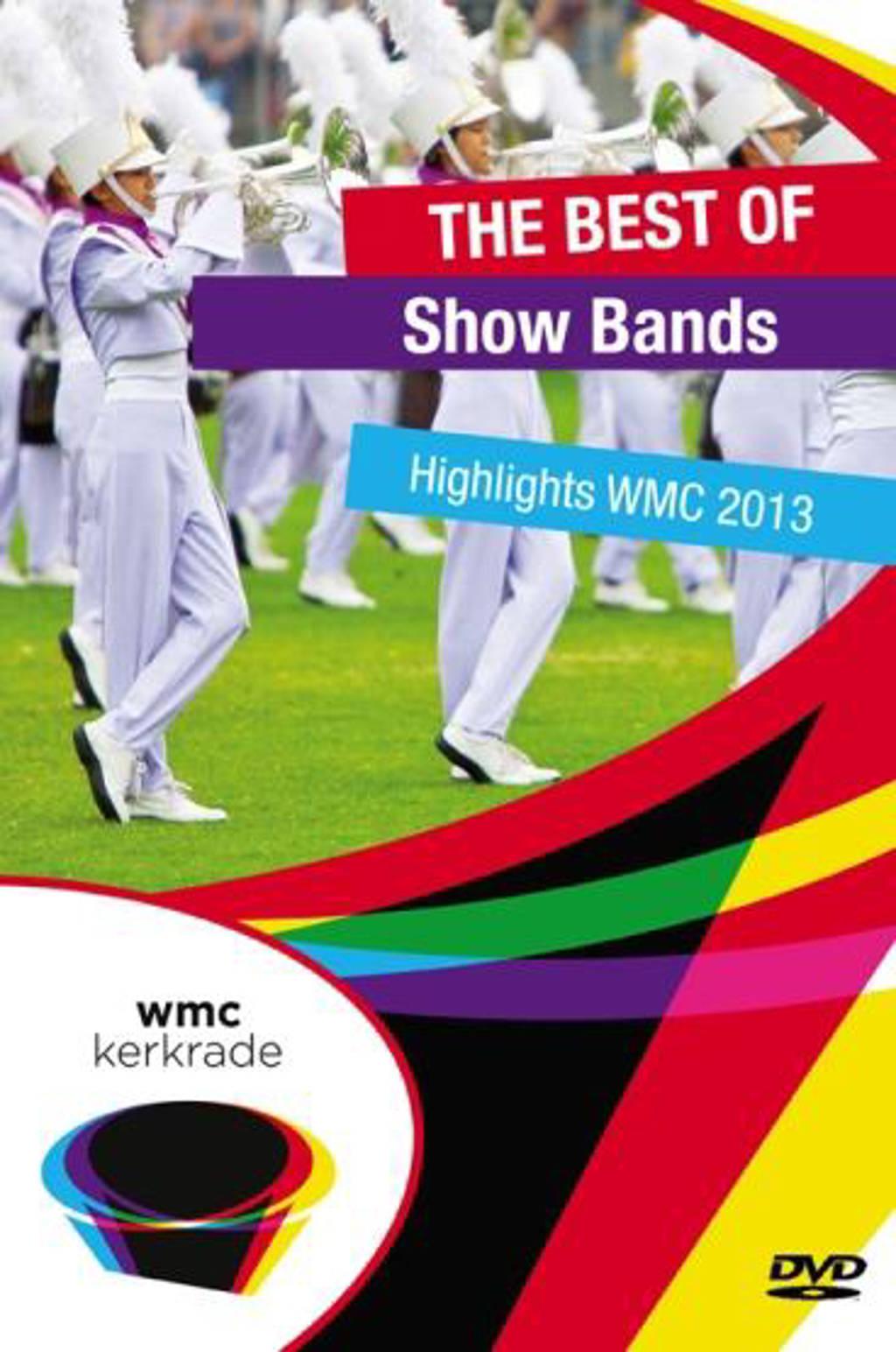 Various Artists - The best of show bands - WMC 2013 (DVD)
