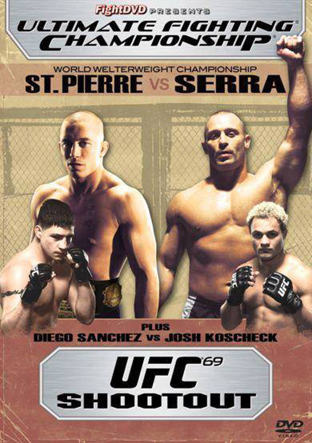 UFC-UFC 69 schoot out (DVD)