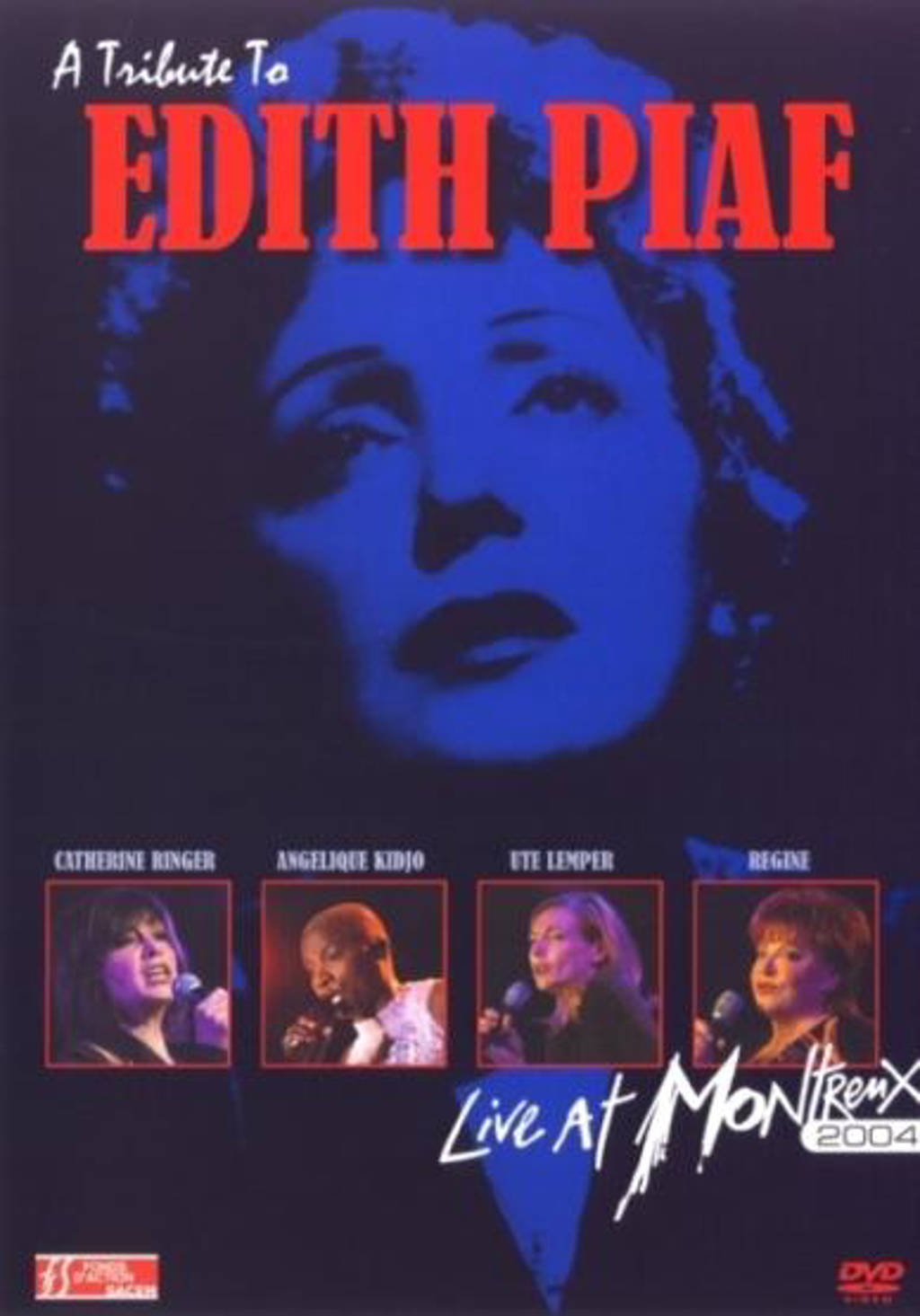 Tribute to Edith Piaf - live at Montreux 2004 (DVD)