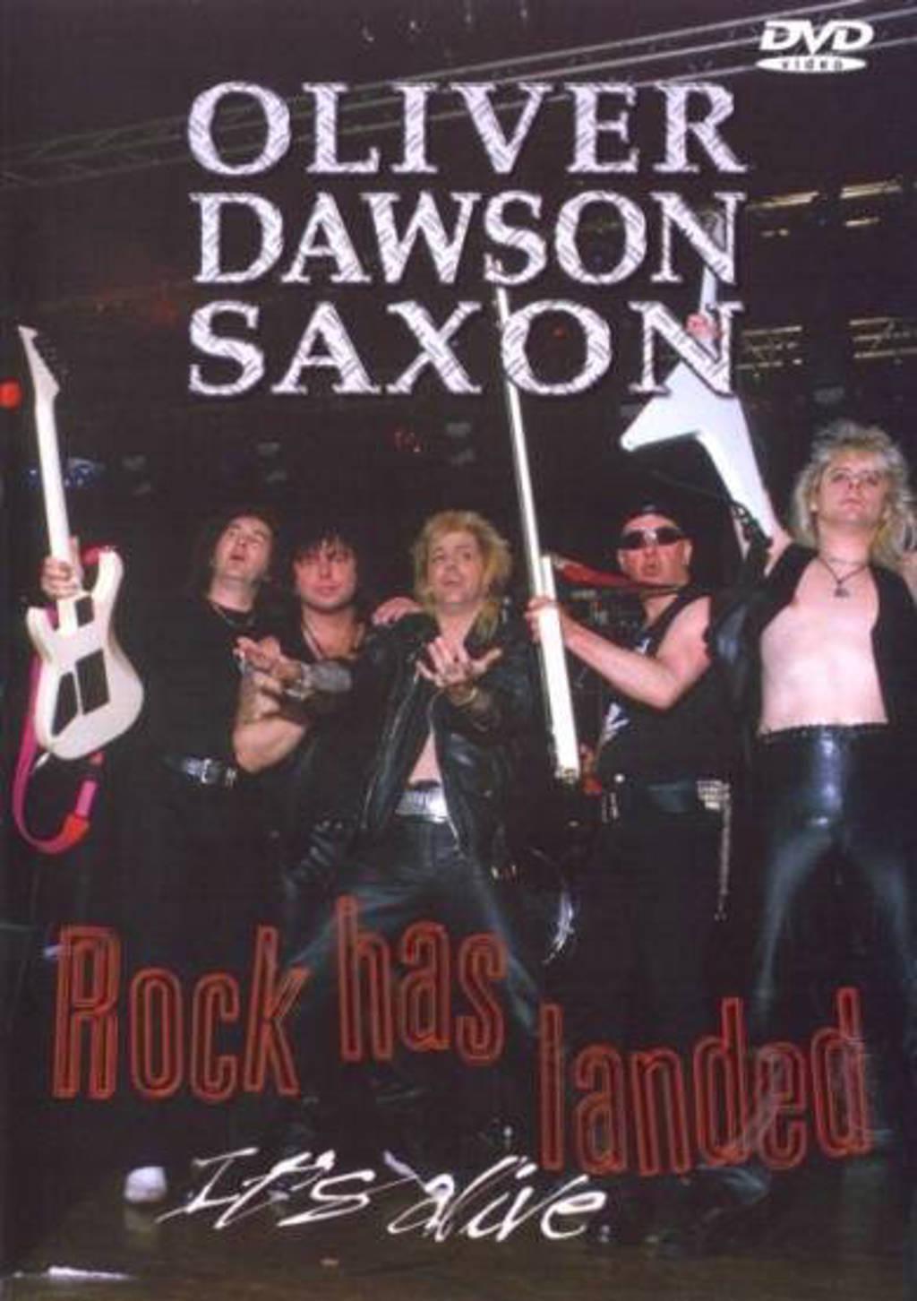 Oliver Dawson Saxon - rock has landed (DVD)