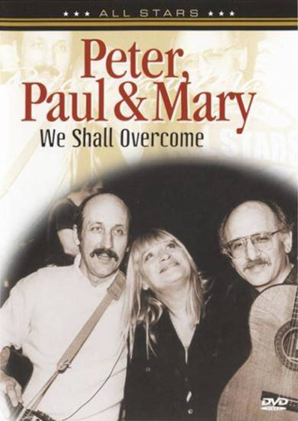 Peter, Paul & Mary - we shall overcome (DVD)