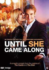 Until she came along (DVD)