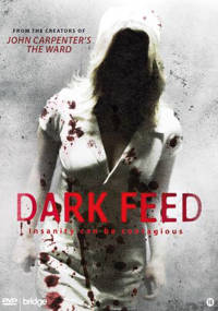 Dark feed (DVD)