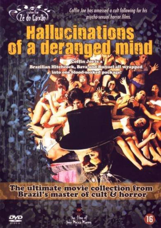Hallucinations of a deranged mind (DVD)