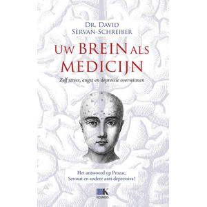 Uwbrein als medicijn - David Servan-Schreiber