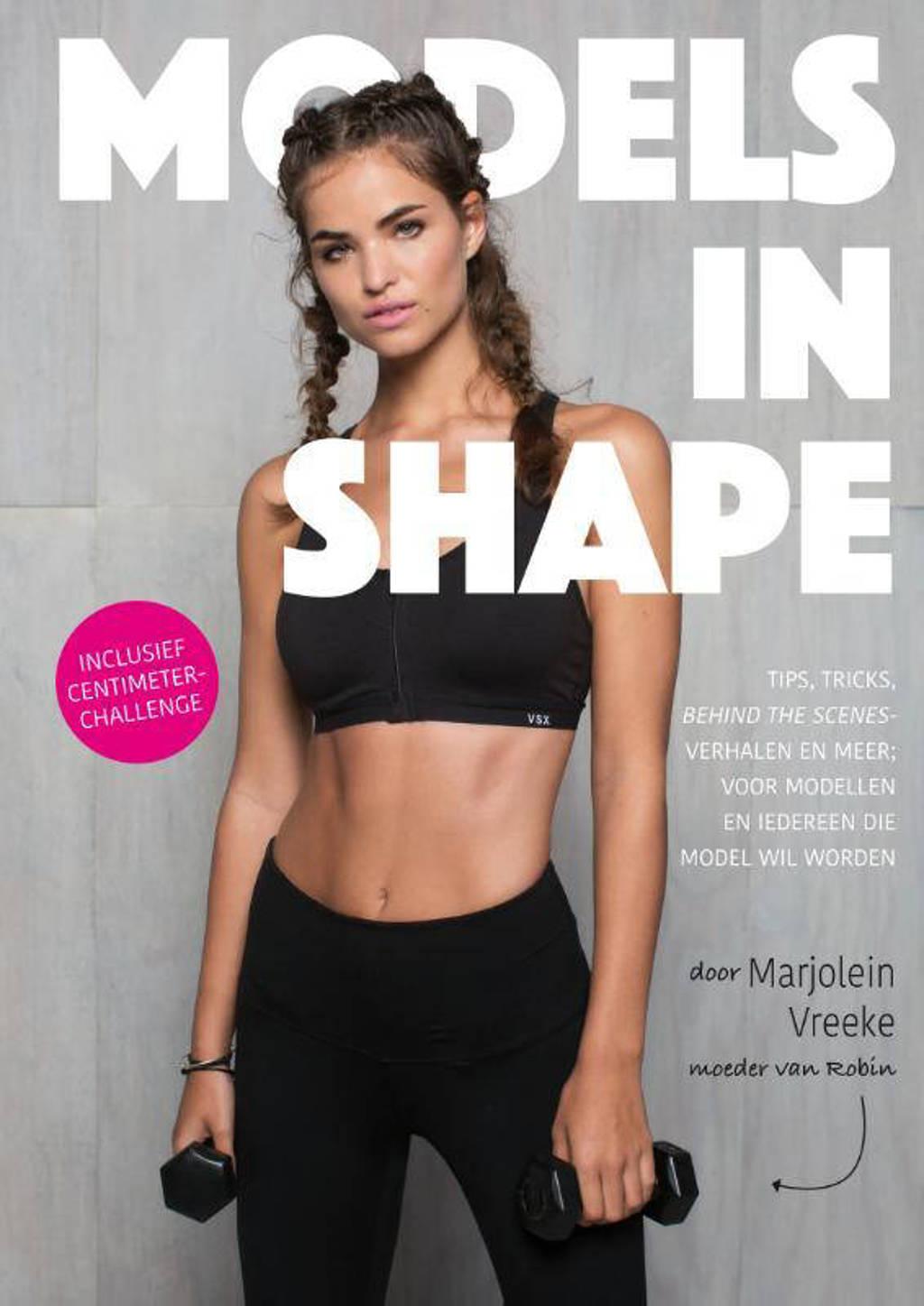 Models in Shape - Marjolein Vreeke