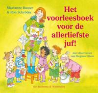 Het voorleesboek voor de allerliefste juf! - Marianne Busser en Ron Schröder