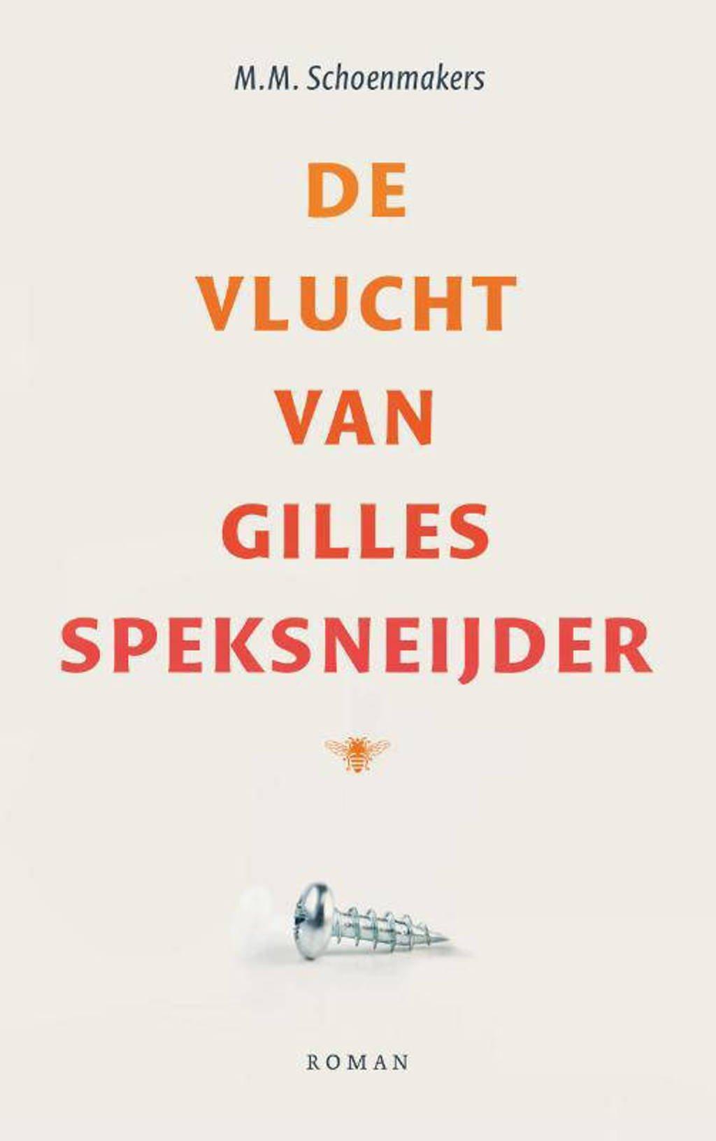 De vlucht van Gilles Speksneijder - M.M. Schoenmakers