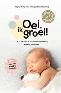 Oei, ik groei! - Hetty van de Rijt, Frans Plooij en Xaviera Plas-Plooij