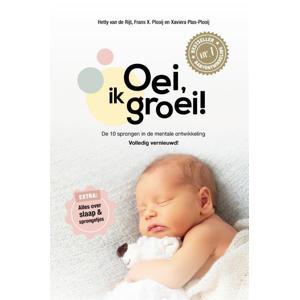 Oei,ik groei! - Hetty van de Rijt, Frans Plooij en Xaviera Plas-Plooij