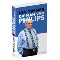 Die man van Philips - Jan Timmer