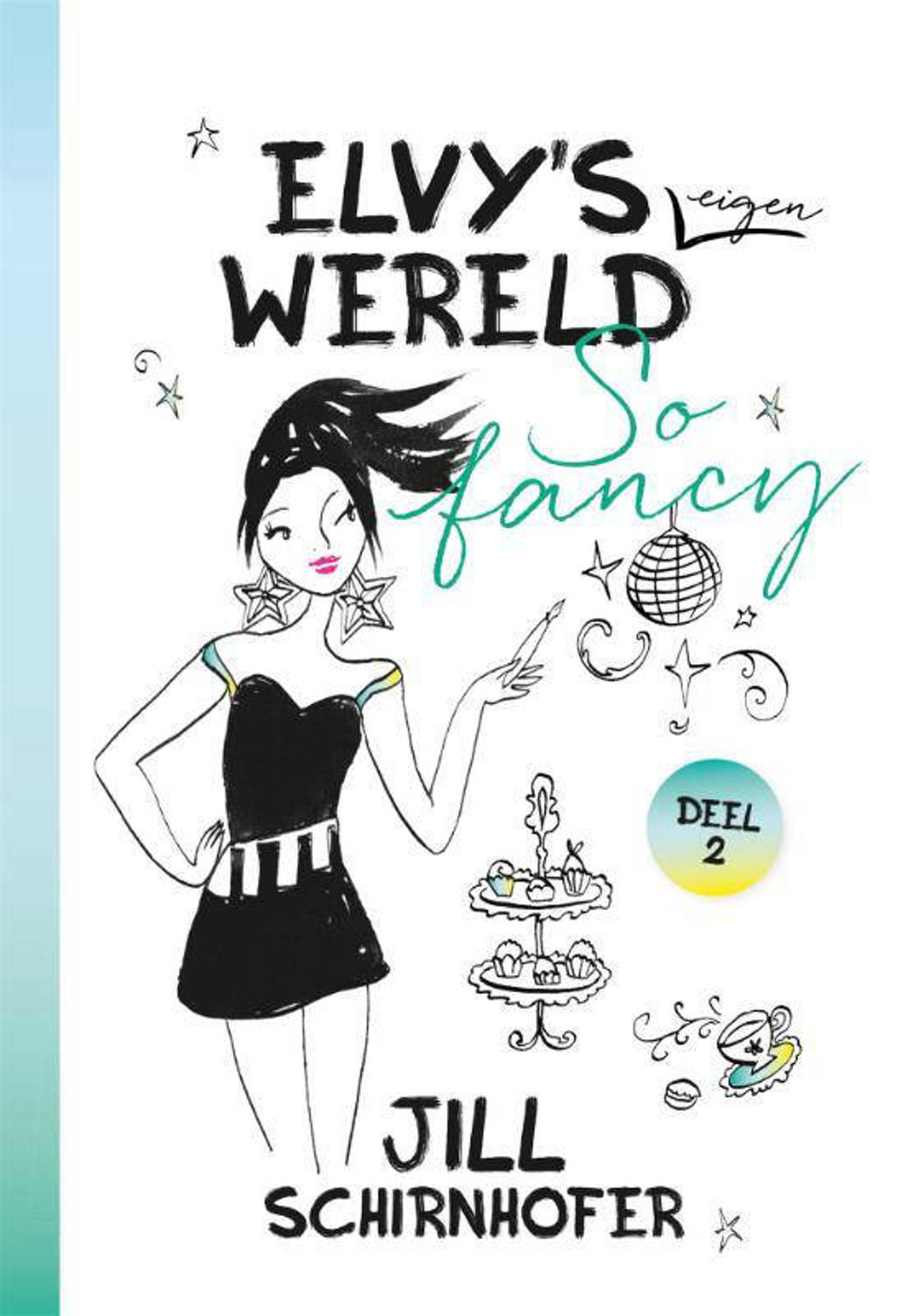 Elvy's eigen wereld: So fancy - Jill Schirnhofer