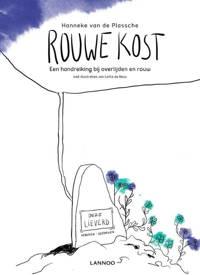 Rouwe kost - Hanneke van de Plassche