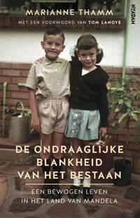 De ondraaglijke blankheid van het bestaan - Marianne Thamm en Tom Lanoye