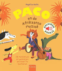 Paco: Paco en de Afrkaanse muziek - Magali Le Huche