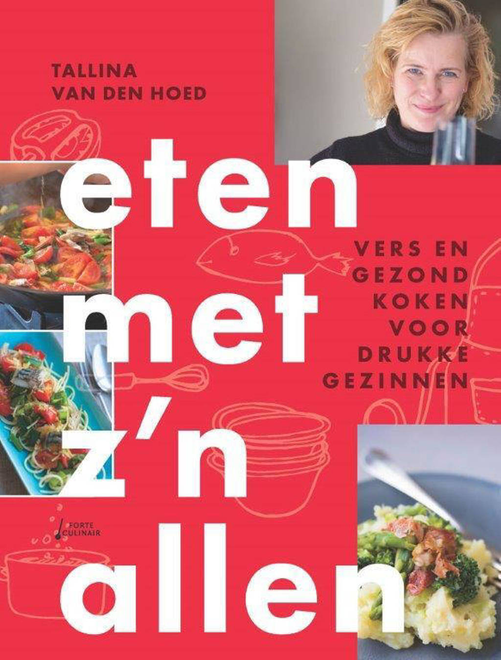 Eten met z'n allen - Tallina van den Hoed