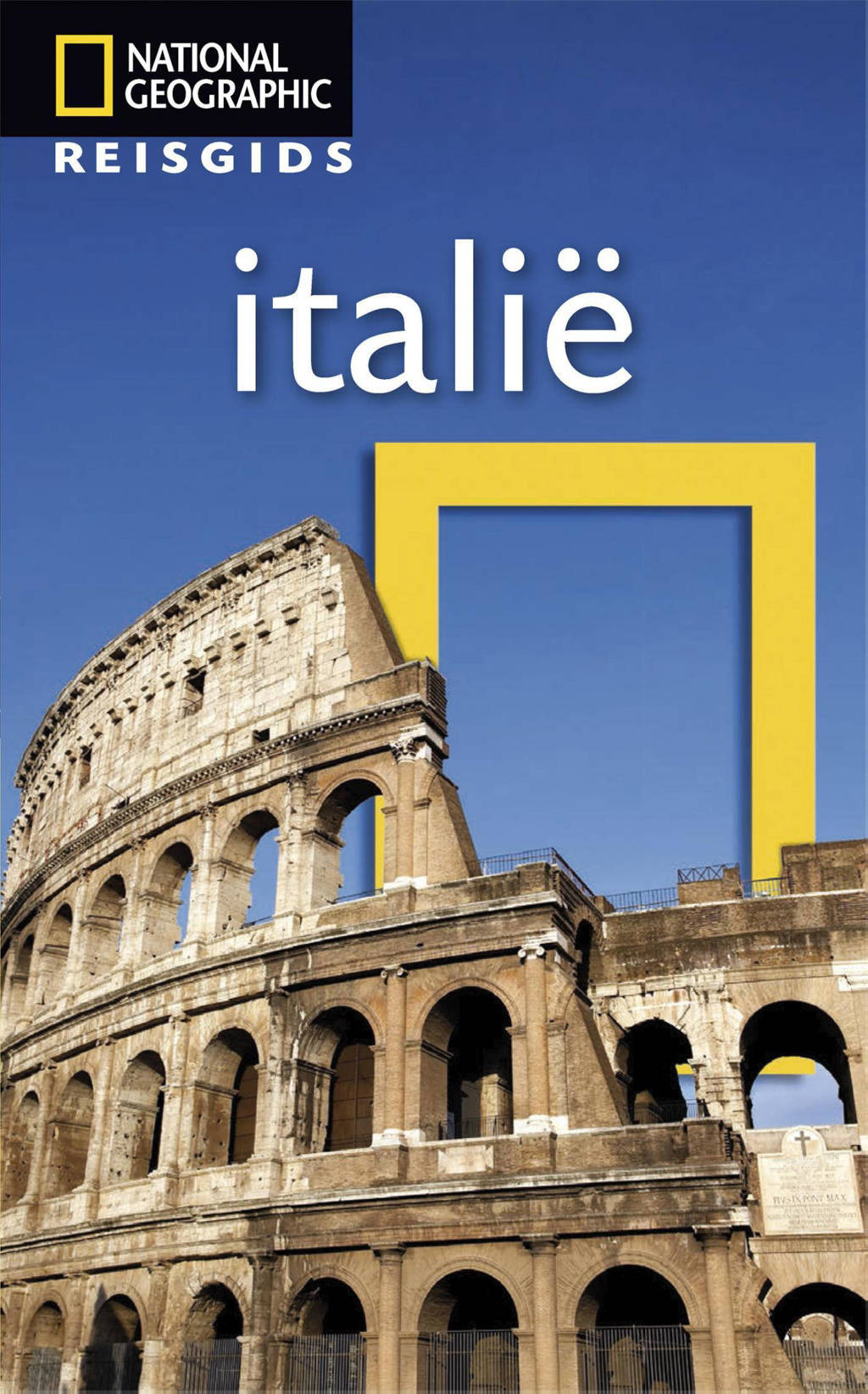 National Geographic Reisgids: Italië - National Geographic Reisgids