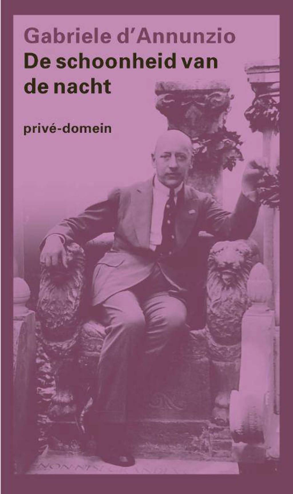 Privé-domein: De schoonheid van de nacht - Gabriele D' Annunzio