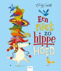 Een niet zo hippe hoed - Emily Gravett