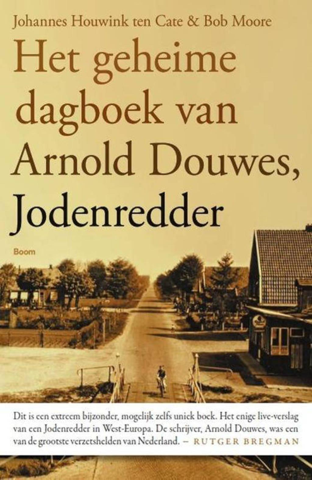 Het geheime dagboek van Arnold Douwes, Jodenredder - Johannes Houwink ten Cate en Bob Moore