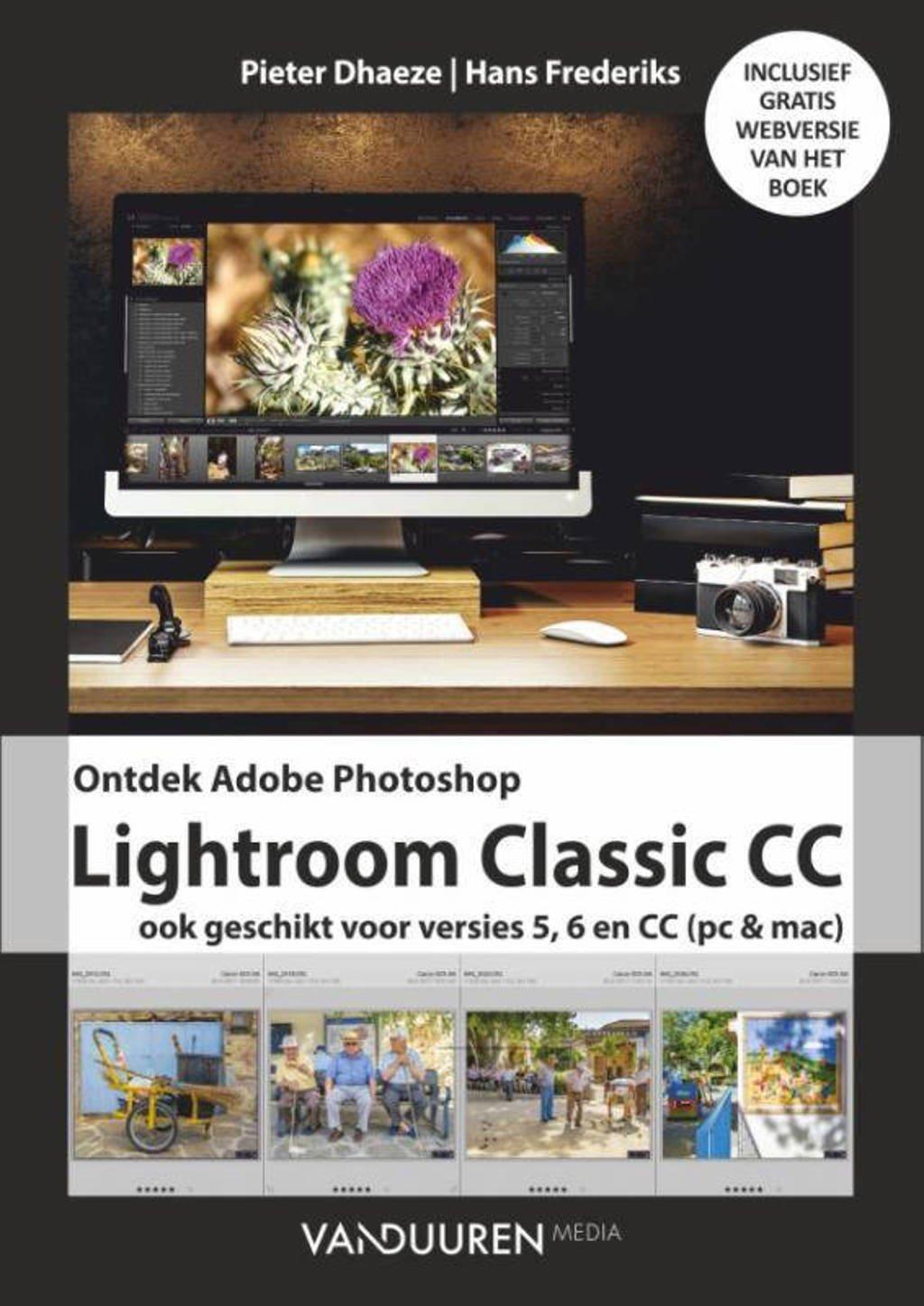 Ontdek: Ontdek Adobe Photoshopp Lightroom Classic CC - Pieter Dhaeze en Hans Frederiks