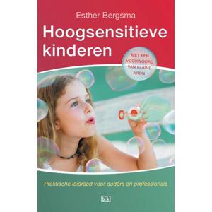 Hoogsensitievekinderen - Esther Bergsma