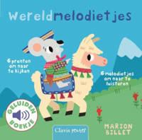 Geluidenboekjes: Wereldmelodietjes - Marion Billet