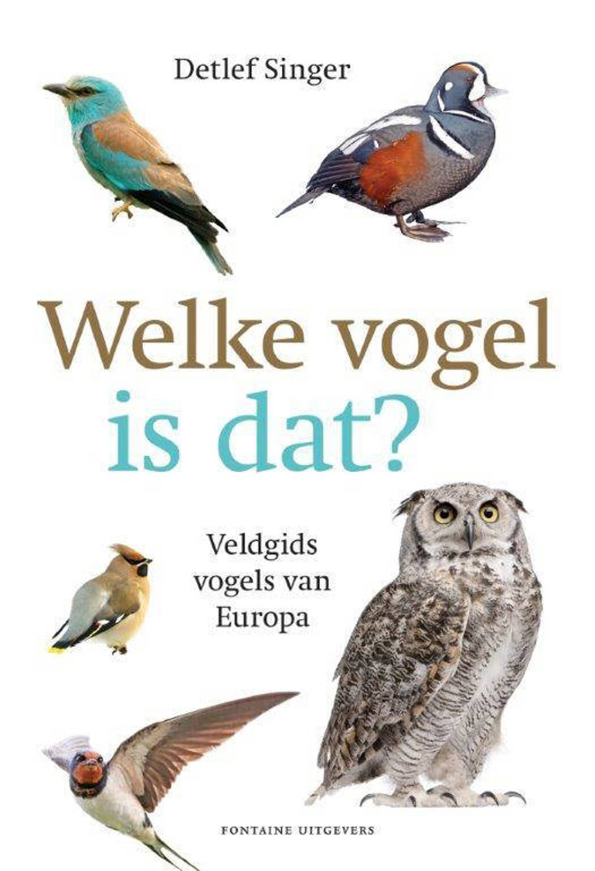 Welke vogel is dat? - Detlef Singer