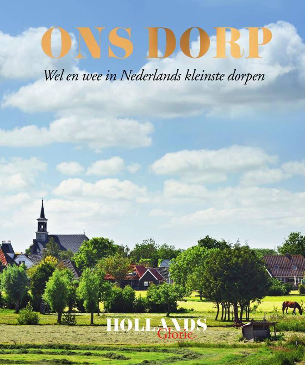 Ons Dorp - Redactie Hollands Glorie