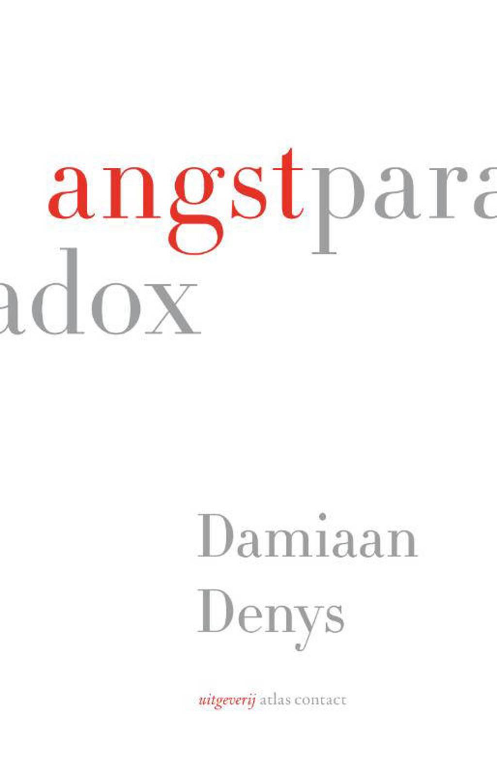 Angstparadox - Damiaan Denys
