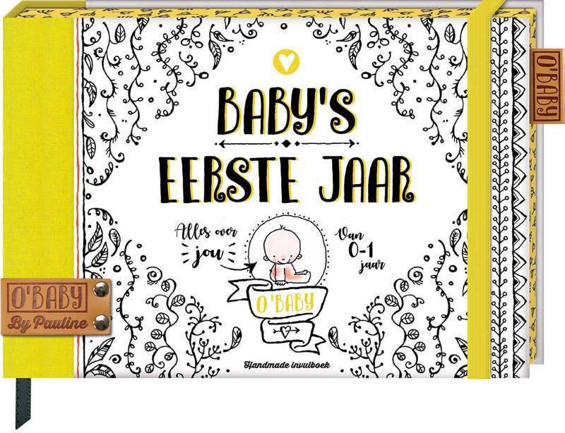 O'Baby by Pauline: Baby's eerste jaar - Pauline Oud