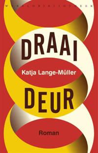 Draaideur - Katja Lange-Müller
