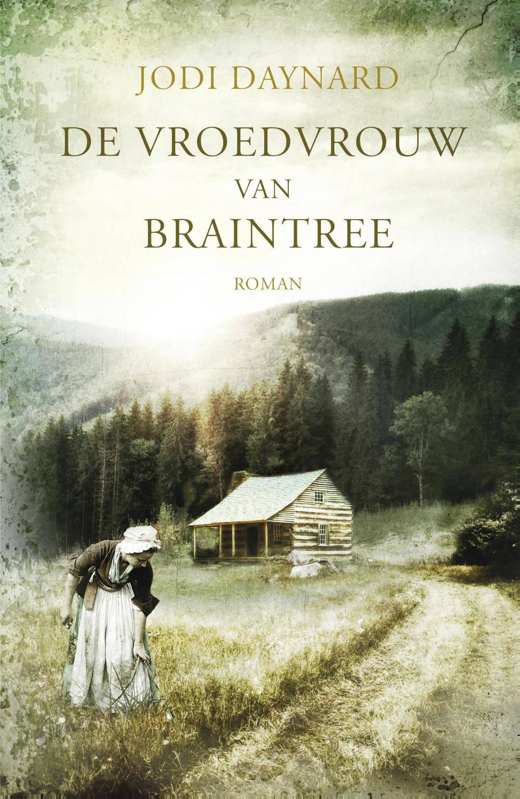 De vroedvrouw van Braintree - Jodi Daynard