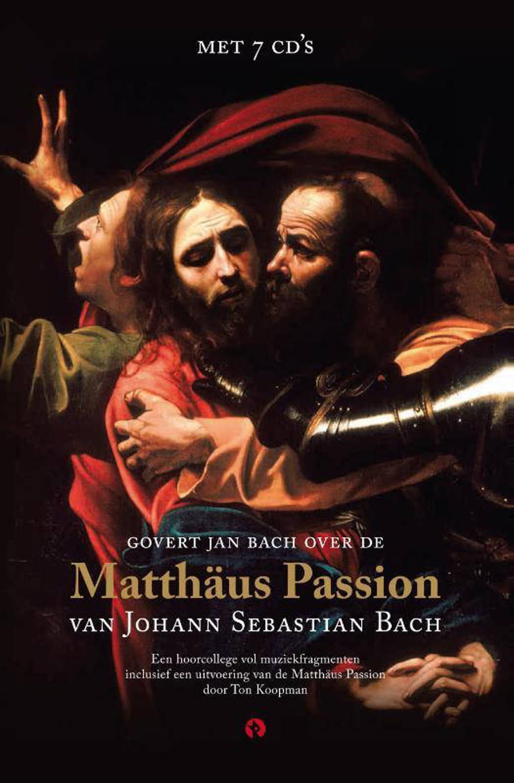 Matthäus Passion - Govert Jan Bach