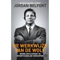 De werkwijze van de Wolf - Jordan Belfort