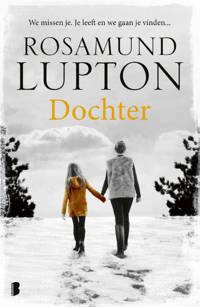 Dochter - Rosamund Lupton