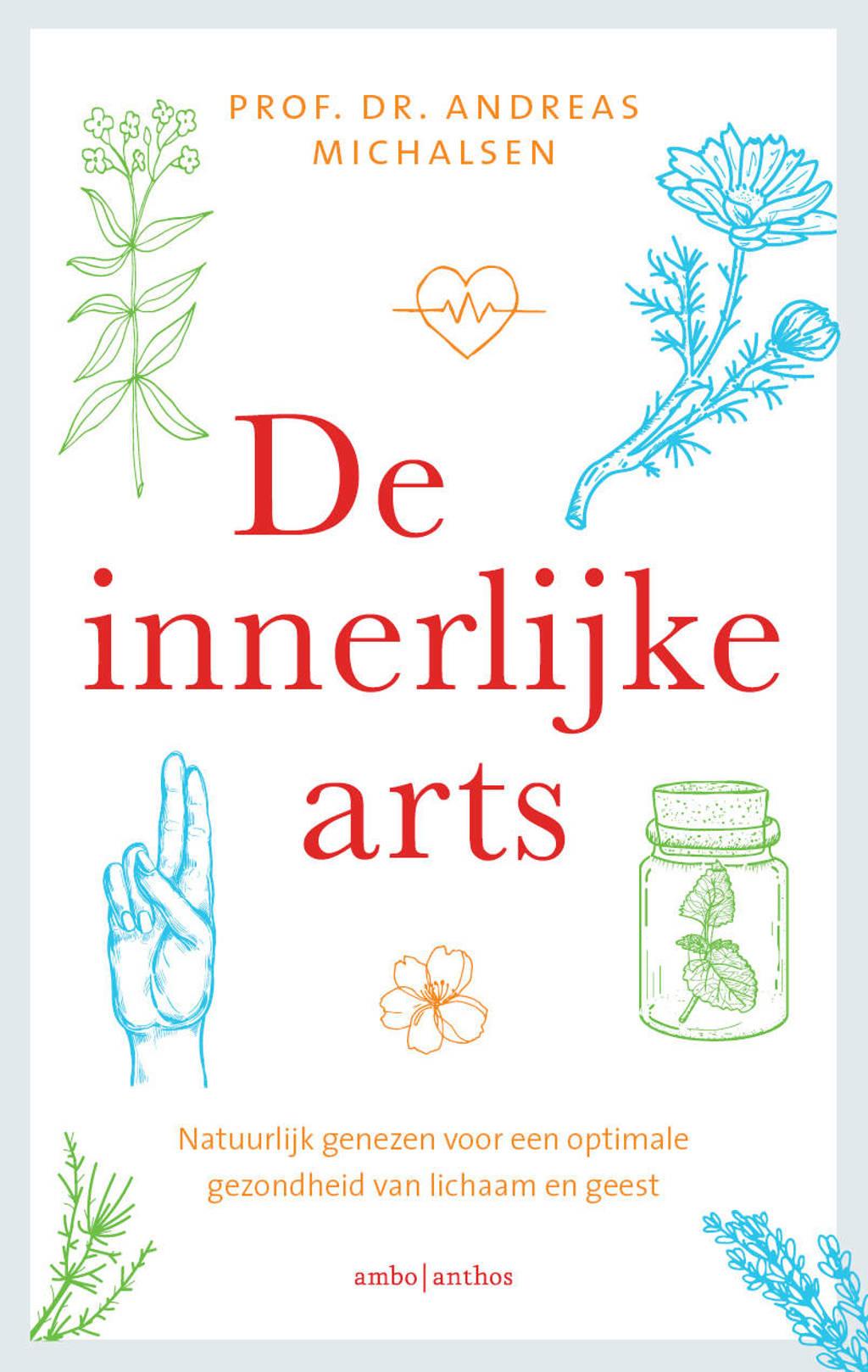 De innerlijke arts - Andreas Michalsen