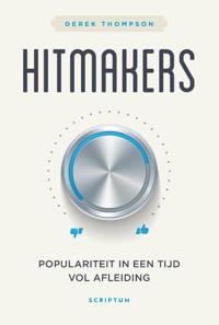 Hitmakers - Derek Thompson
