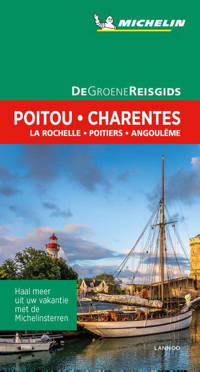 De Groene Reisgids: Poitou-Charentes