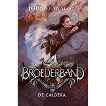 Broederband 7 - De Caldera - John Flanagan
