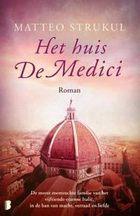 Medici: Het huis De Medici - Matteo Strukul