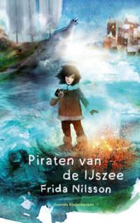 Piraten van de IJszee - Frida Nilsson