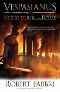 Vespasianus: Heilig vuur van Rome - Robert Fabbri