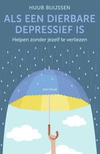 Als een dierbare depressief is - Huub Buijssen