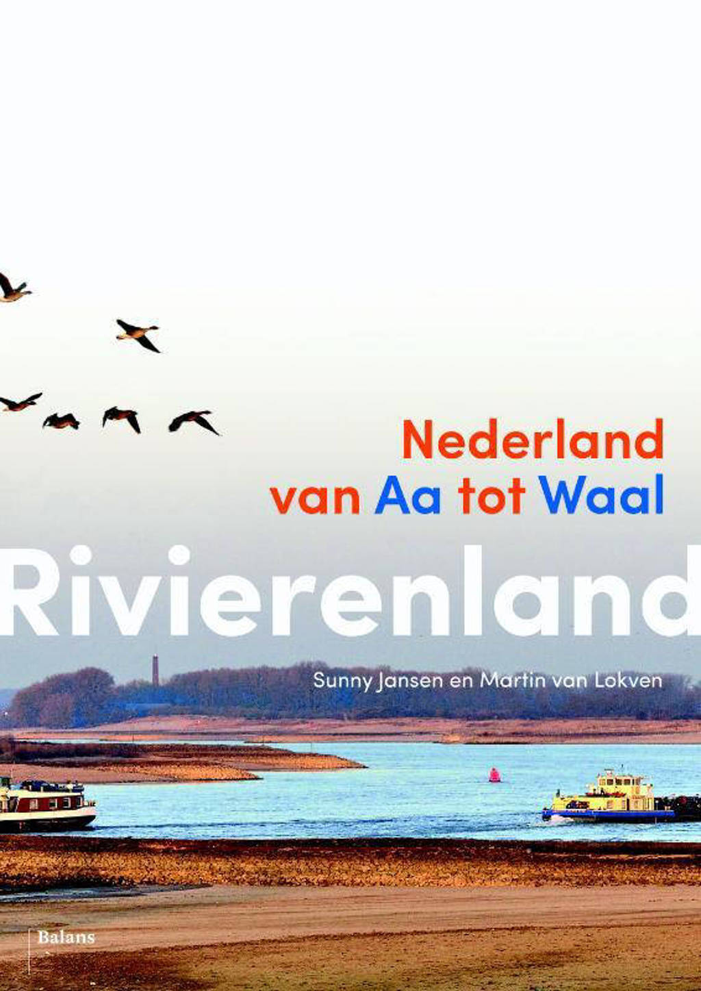 Rivierenland - Sunny Jansen en Martin van Lokven
