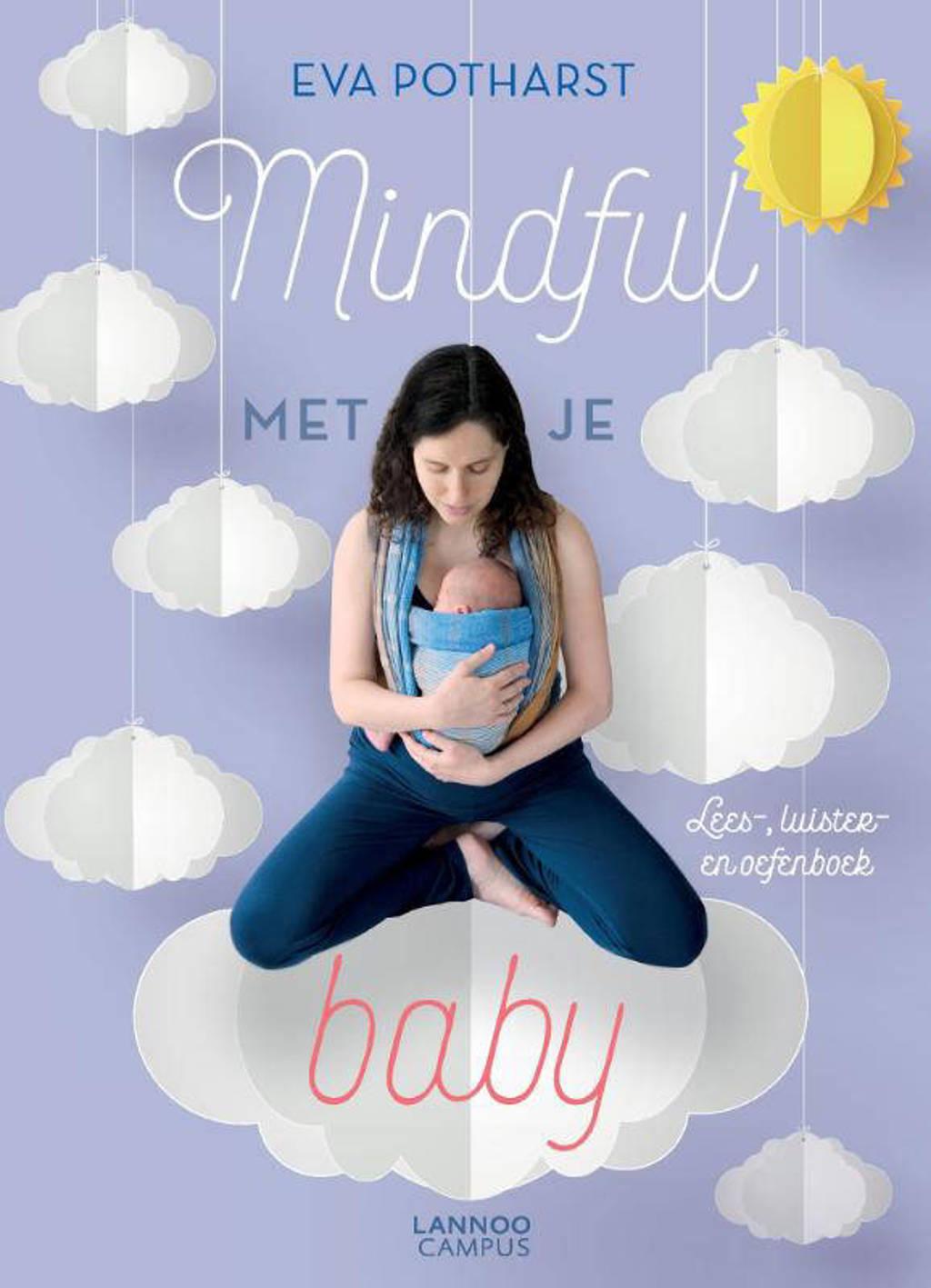 Mindful met je baby - Eva Potharst