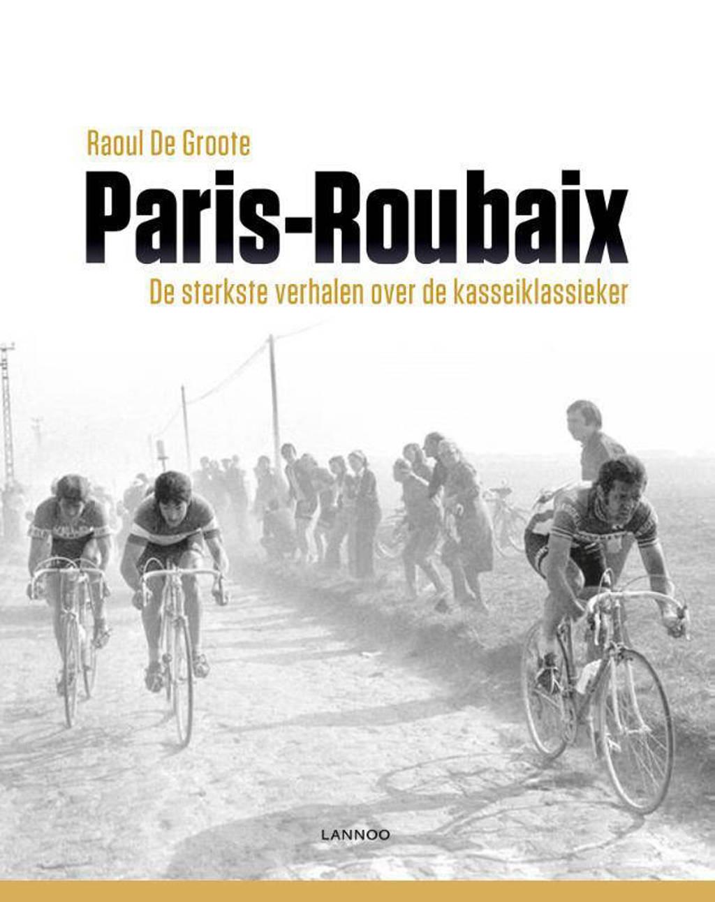 Paris-Roubaix - Raoul De Groote