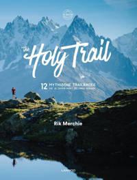 The Holy Trail - Rik Merchie